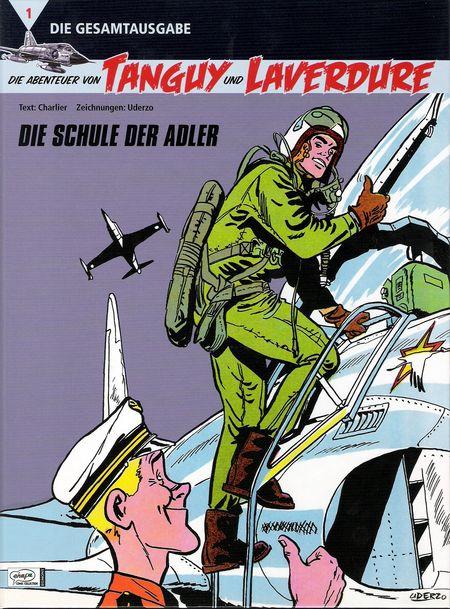 Die Abenteuer von Tanguy und Laverdure - Die Gesamtausgabe 1: Die Schule der Adler - Das Cover