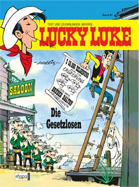 Lucky Luke 81: Die Gesetzlosen HC - Das Cover