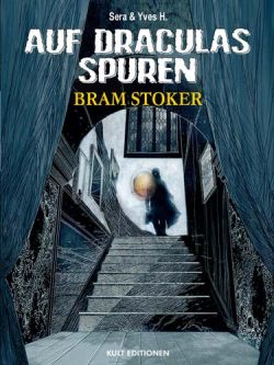 Auf Draculas Spuren 2: Bram Stoker - Das Cover