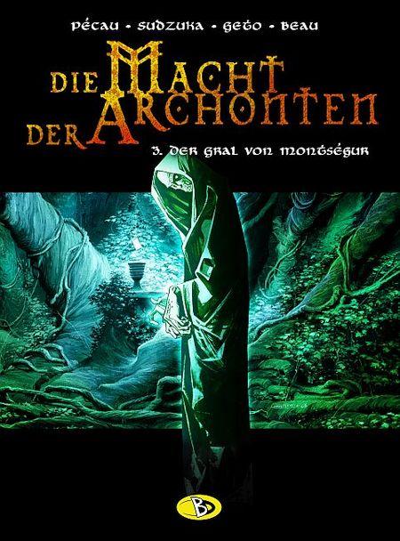 Die Macht der Archonten 3: Der Gral von Montségur - Das Cover