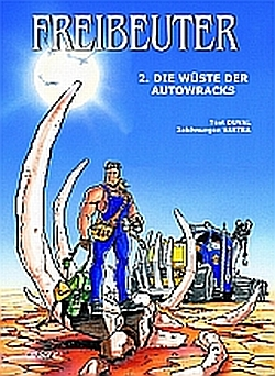 Freibeuter 2: Die Wüste der Autowracks - Das Cover