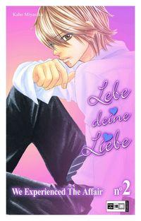 Hier klicken, um das Cover von Lebe Deine Liebe - We experienced the Affair 2 zu vergrößern