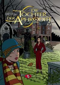 Hier klicken, um das Cover von Die Toe~chter der Aphrodite 1: Mord � la Card zu vergrößern