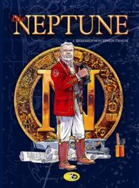 Hier klicken, um das Cover von Die Neptune 1: Besessen von einem Traum zu vergrößern