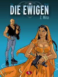 Hier klicken, um das Cover von Die Ewigen 2: Mira zu vergrößern