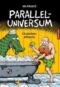 Hier klicken, um das Cover von Paralleluniversum 2: Quantenschaum zu vergrößern