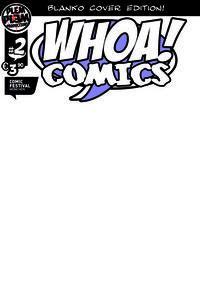 Hier klicken, um das Cover von Whoa! Comics 2 Comicfestival Mue~nchen 2009 Blank Edition zu vergrößern