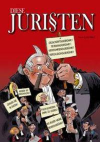 Hier klicken, um das Cover von Diese Juri�ten 1 zu vergrößern