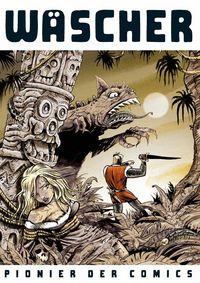 Hier klicken, um das Cover von Wae~scher - Pionier der Comics zu vergrößern