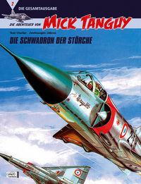 Hier klicken, um das Cover von Die Abenteuer von Tanguy und Laverdure - Die Gesamtausgabe 2: Die Schwadron der Stoe~rche zu vergrößern