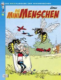 Hier klicken, um das Cover von Die Minimenschen Maxiausgabe 6 zu vergrößern