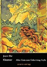 Hier klicken, um das Cover von Klezmer 2: Alles Gute zum Geburtstag, Scylla zu vergrößern