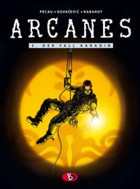 Hier klicken, um das Cover von Arcanes 3 zu vergrößern