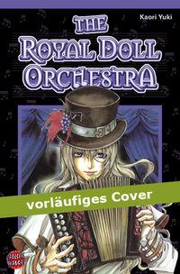 Hier klicken, um das Cover von The Royal Doll Orchestra 1 zu vergrößern