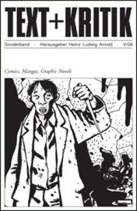 Hier klicken, um das Cover von TEXT+KRITIK Sonderband: Comics, Mangas, Graphic Novels zu vergrößern