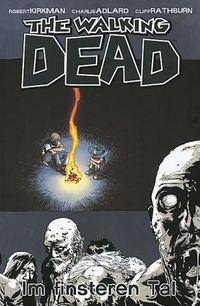 Hier klicken, um das Cover von The Walking Dead 9: Im finsteren Tal zu vergrößern