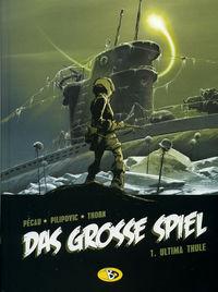 Hier klicken, um das Cover von Das Gross~e Spiel 1: Ultima Thule zu vergrößern