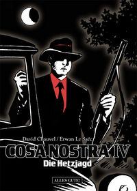 Hier klicken, um das Cover von Cosa Nostra 4: Die Hetzjagd zu vergrößern
