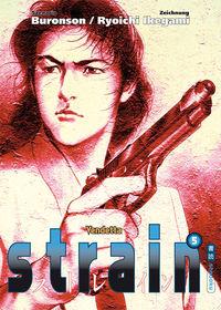 Hier klicken, um das Cover von strain 5: Vendetta zu vergrößern