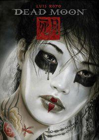 Hier klicken, um das Cover von Luis Royo: Dead Moon zu vergrößern
