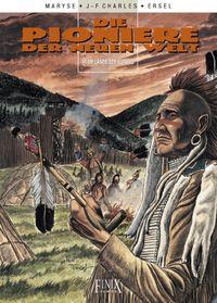 Hier klicken, um das Cover von Die Pioniere der neuen Welt 17: Im Lande der Illinois zu vergrößern
