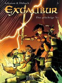 Hier klicken, um das Cover von Excalibur 5: Das prae~chtige Ys zu vergrößern