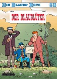 Hier klicken, um das Cover von Die blauen Boys 36: Der Blaublue~ter zu vergrößern