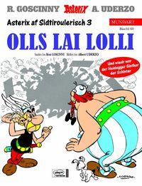 Hier klicken, um das Cover von Asterix Mundart 60: Sidtiroulerisch 3 zu vergrößern