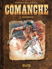 Hier klicken, um das Cover von Comanche 6: Rote Rebellen zu vergrößern