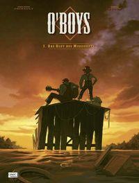 Hier klicken, um das Cover von O'Boys 1: Das Blut des Mississippi zu vergrößern