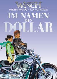 Hier klicken, um das Cover von Largo Winch 14: Im Namen des Dollar zu vergrößern