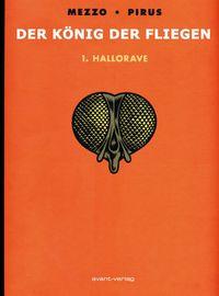 Hier klicken, um das Cover von Koe~nig der Fliegen 1: Hallorave zu vergrößern