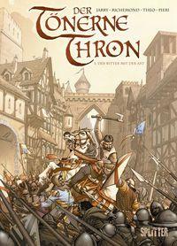Hier klicken, um das Cover von Der Toe~nerne Thron 1: Der Ritter mit der Axt zu vergrößern