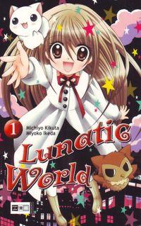 Hier klicken, um das Cover von Lunatic World 1 zu vergrößern