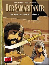 Hier klicken, um das Cover von Der Samaritaner 1: Du sollst nicht toe~ten zu vergrößern