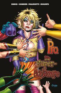 Hier klicken, um das Cover von The Pro: Die Super-Schlampe  zu vergrößern