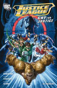 Hier klicken, um das Cover von DC Premium 70: Justice League - Cry for Justice SC zu vergrößern