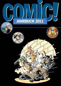 Hier klicken, um das Cover von Comic! Jahrbuch 2011 zu vergrößern