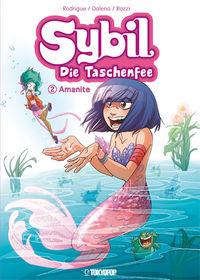 Hier klicken, um das Cover von Sybil - Die Taschenfee 2: Amanite zu vergrößern