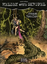 Hier klicken, um das Cover von Helden ohne Skrupel: Codename Triple Zero zu vergrößern