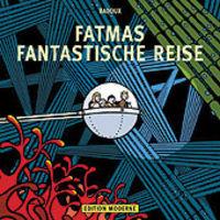Hier klicken, um das Cover von Fatmas fantastische Reise zu vergrößern