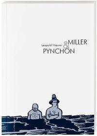 Hier klicken, um das Cover von Miller und Pynchon  zu vergrößern