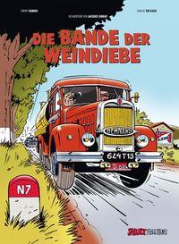 Hier klicken, um das Cover von Die Abenteuer von Jacques Gibrat 1: Die Bande der Weindiebe  zu vergrößern