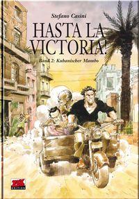 Hier klicken, um das Cover von Hasta La Victoria 2! : Kubanischer Mambo  zu vergrößern
