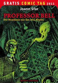 Hier klicken, um das Cover von Professor Bell: Der Mexikaner mit den zwei Koe~pfen zu vergrößern
