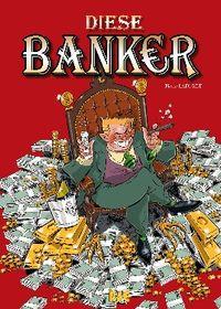 Hier klicken, um das Cover von Diese Banker 1 zu vergrößern