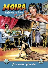Hier klicken, um das Cover von Moira - Sklavin in Rom 1: Die neue Herrin zu vergrößern