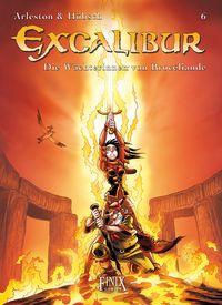 Hier klicken, um das Cover von Excalibur 6: Die Wae~chterinnen von Broc�liande zu vergrößern