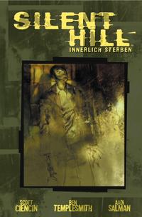 Hier klicken, um das Cover von Silent Hill Band 2: Innerlich sterben zu vergrößern