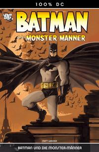 Hier klicken, um das Cover von 100% DC 5: Batman und die Monster-Mae~nner zu vergrößern